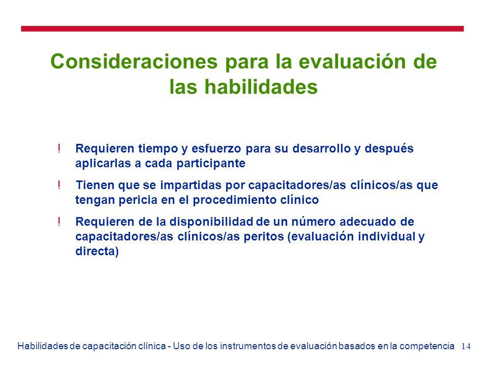 14Habilidades de capacitación clínica - Uso de los instrumentos de evaluación basados en la competencia Consideraciones para la evaluación de las habi