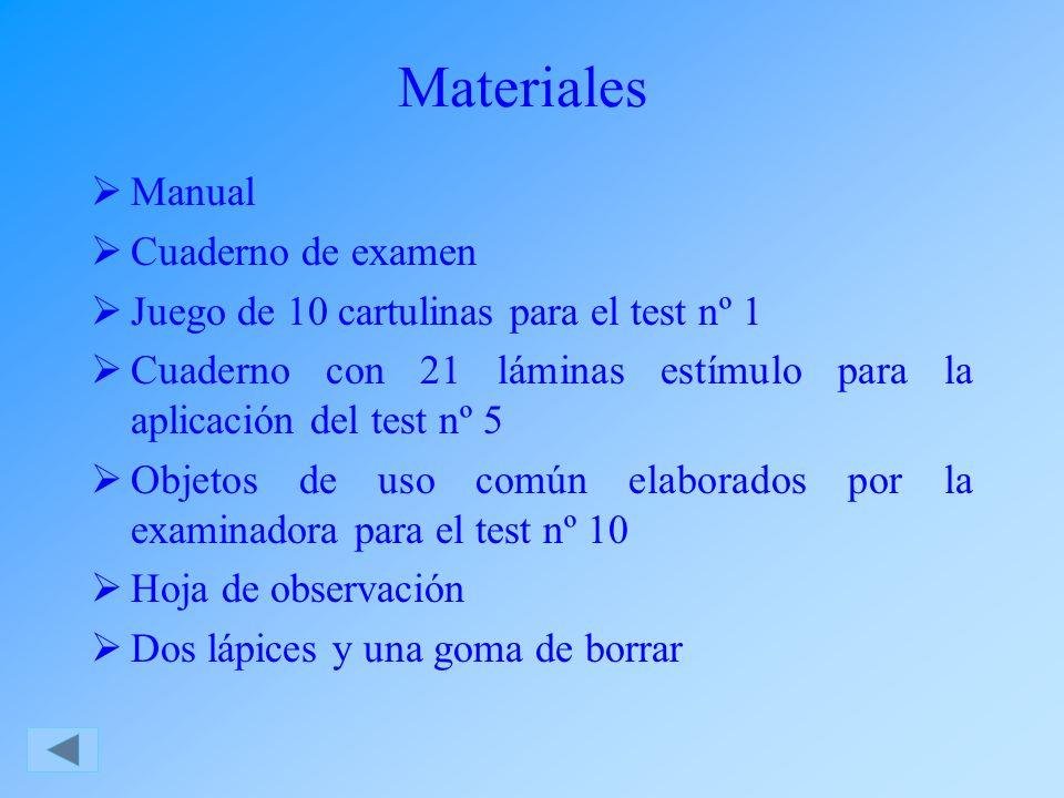 Materiales Manual Cuaderno de examen Juego de 10 cartulinas para el test nº 1 Cuaderno con 21 láminas estímulo para la aplicación del test nº 5 Objeto