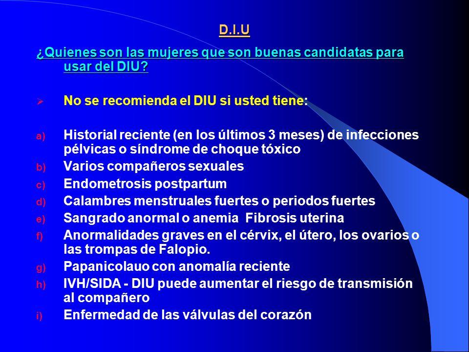 D.I.U ¿Quienes son las mujeres que son buenas candidatas para usar del DIU.