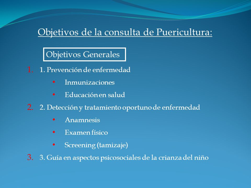 1. 1. Prevención de enfermedad Inmunizaciones Educación en salud 2. 2. Detección y tratamiento oportuno de enfermedad Anamnesis Examen físico Screenin