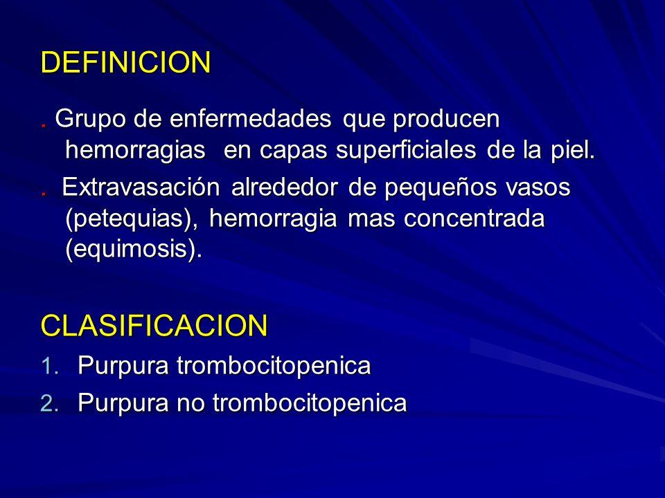 PURPURA TROMBOCITOPENICA IDIOPATICA - Forma mas frecuente de trombocitopenia infantil.