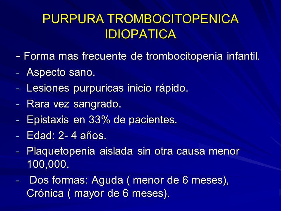 PURPURA NO TROMBOCITOPENICA.HENOCH- SCHONLEIN: - Trastorno vascular inflamatorio.