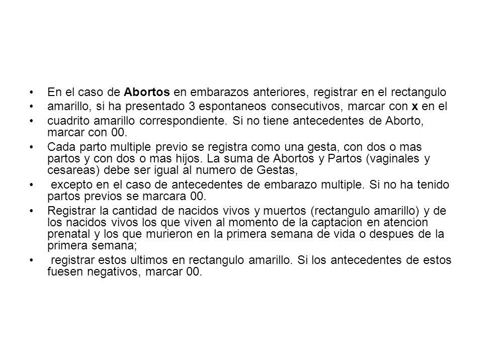 Fin Anterior Embarazo: Anotar el mes y el ano de finalizacion del embarazo inmediatamente anterior al actual, ya sea que haya terminado en parto/cesarea o aborto.