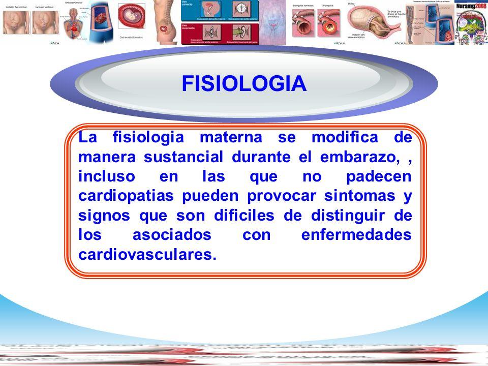 www.themegallery.com Company Logo La fisiologia materna se modifica de manera sustancial durante el embarazo,, incluso en las que no padecen cardiopat