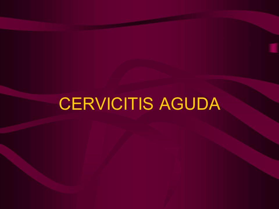 CERVICITIS AGUDA