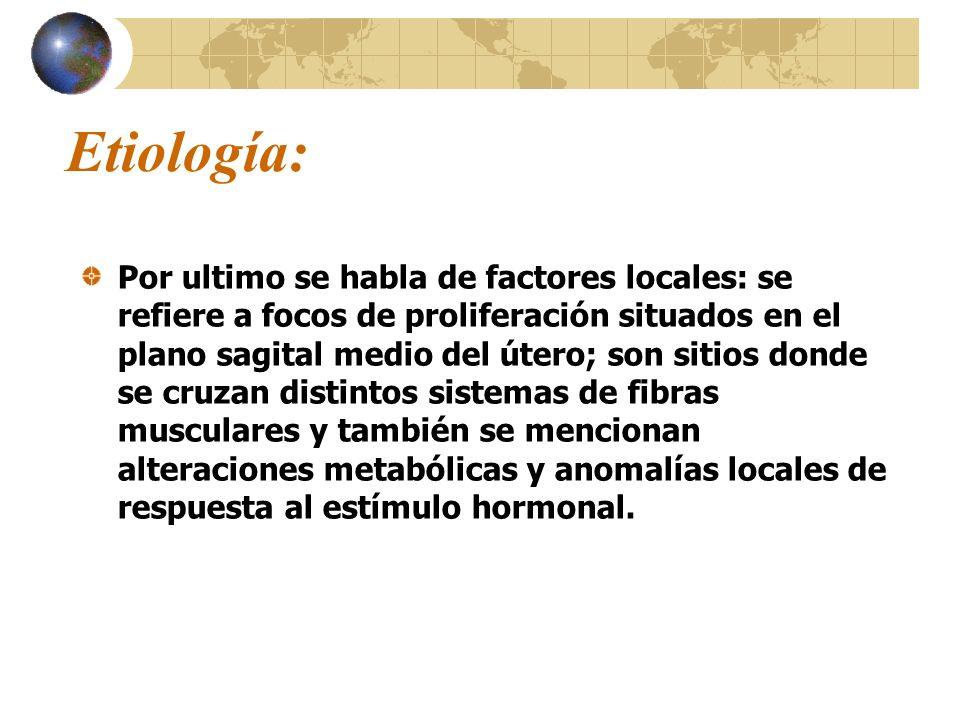 Etiología: Se asocia con frecuencia a ovarios poliquísticos e hiperplasia glandular del endometrio. Afecta a la mujer en edad reproductiva. Aparición