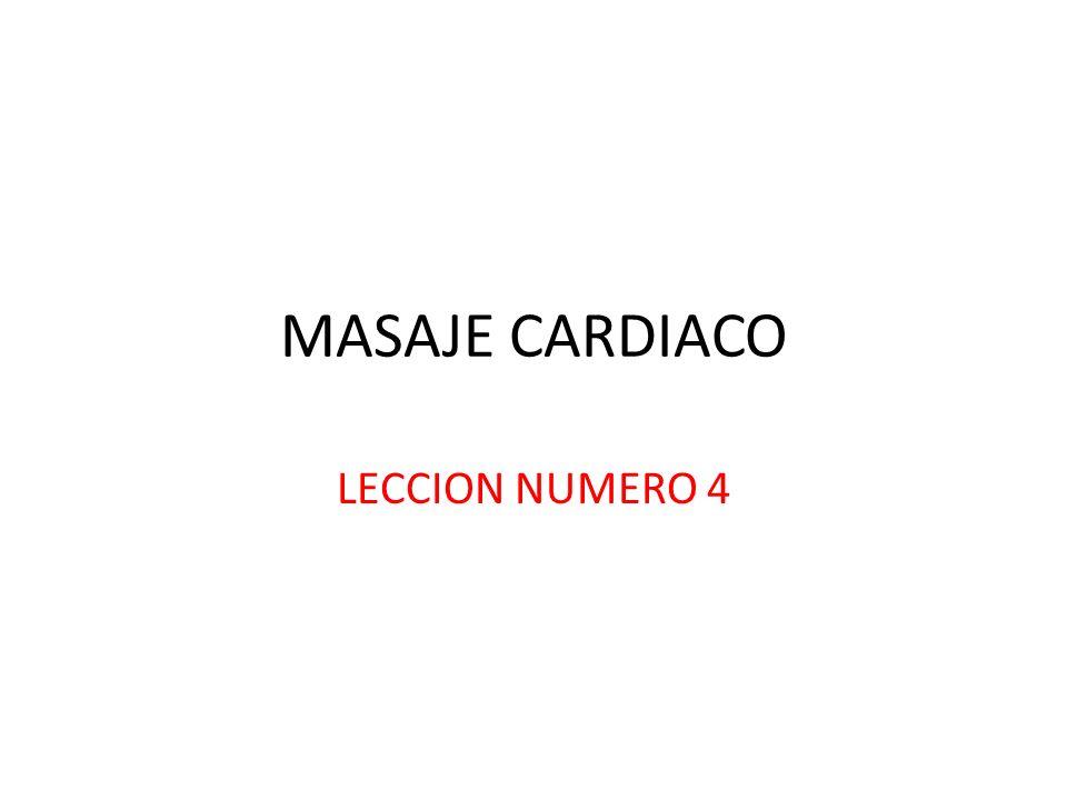 MASAJE CARDIACO LECCION NUMERO 4