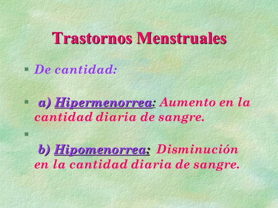 AMENORREA § Amenorrea de origen ovárico: ( A.secundaria).