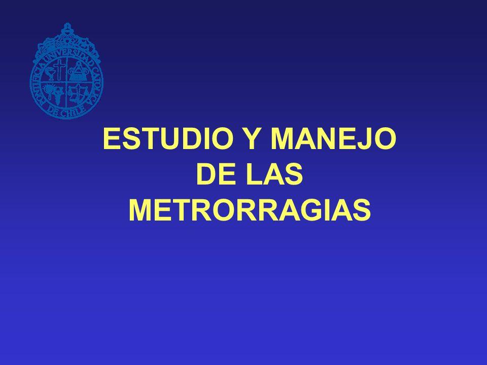 ESTUDIO Y MANEJO DE LAS METRORRAGIAS