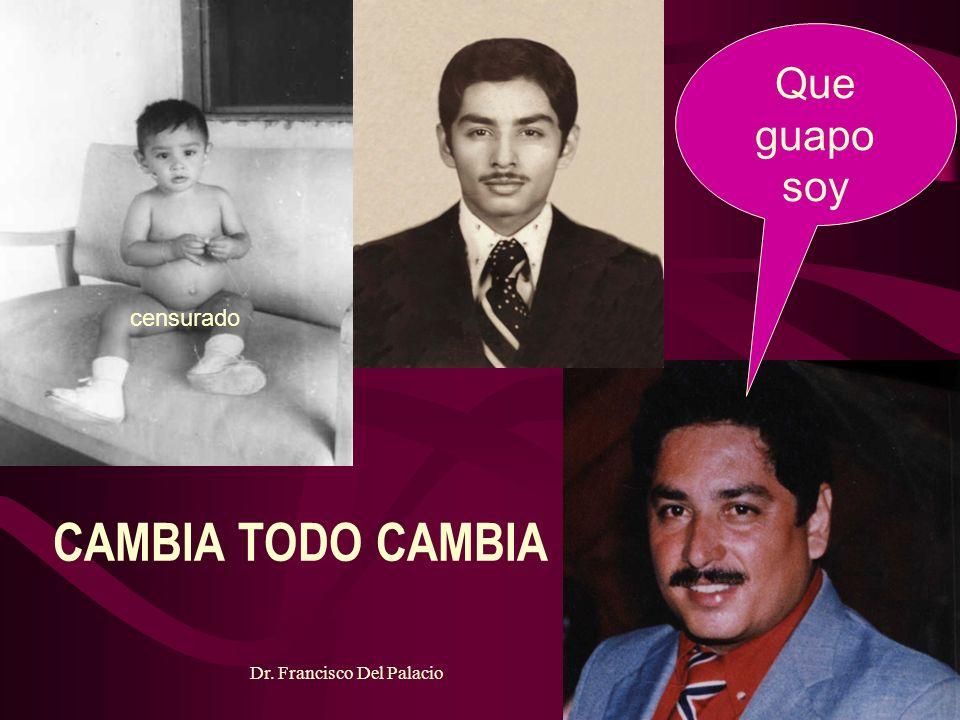 NO HAY SUEÑO DEMASIADO GRANDE NI HOMBRE DEMASIADO PEQUEÑO PARA ALCANZARLO Dr. Francisco Del Palacio