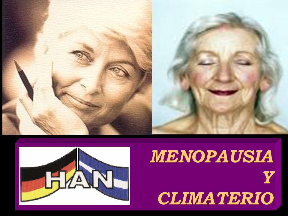 Menopausia y Climatério Ayudar en los síntomas del climatério: Disminuir enfermedades C.V Disminuir RR de enf.