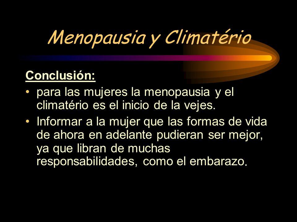 Menopausia y Climatério Problemas clínicos y seguimiento: Suspención del tratamiento. Toma incorrecta del tratamiento. Aparición de síntomas estrógeni