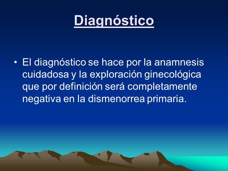 Diagnóstico El diagnóstico se hace por la anamnesis cuidadosa y la exploración ginecológica que por definición será completamente negativa en la disme