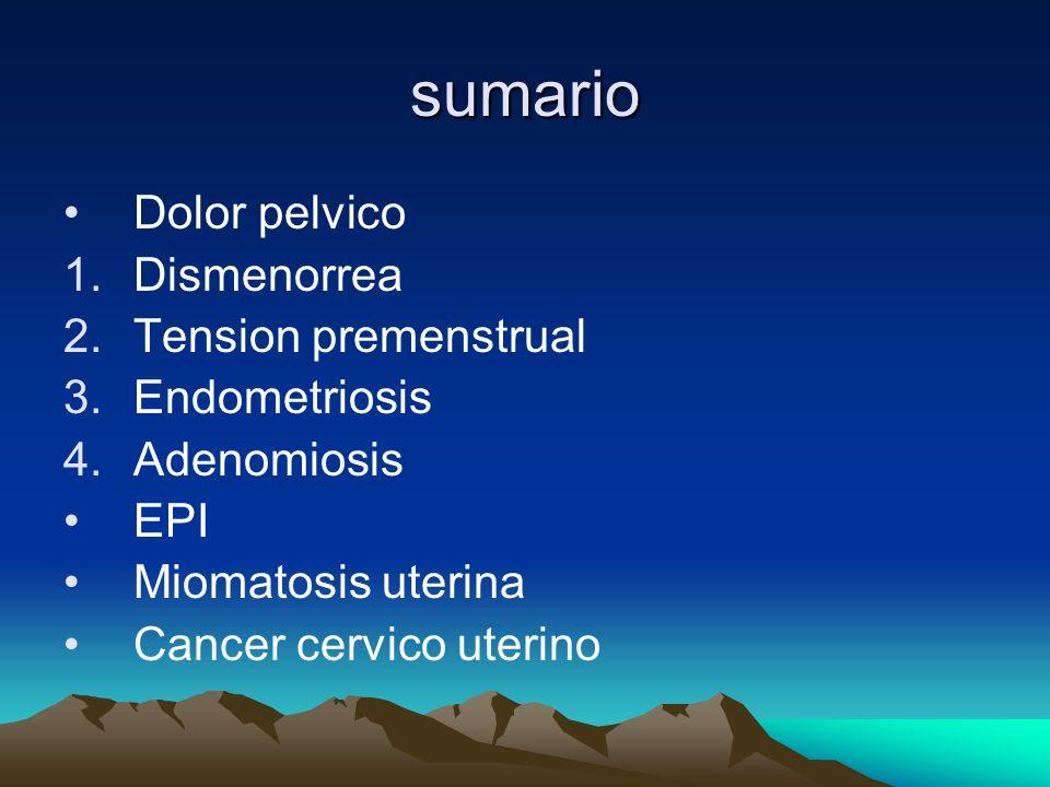 Sintomatología: Los síntomas no suelen aparecer con las primeras menstruaciones después de la menarquia, ya que dichos ciclos suelen ser anovulatorios; se manifiestan uno o dos años después.