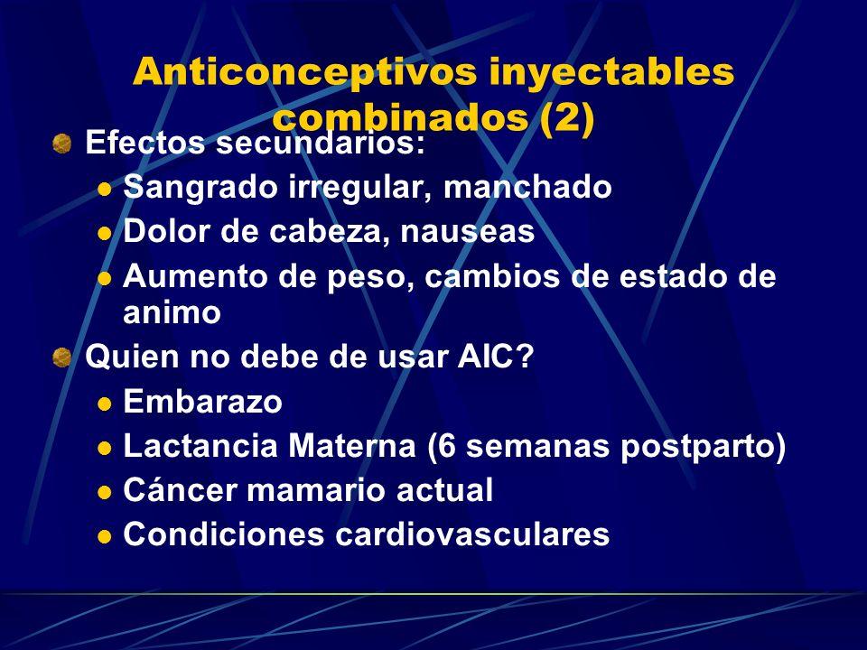 Anticonceptivos inyectables combinados (1) Mesigyna (enantrato de norestisterona 75mg) Contienen estrógeno natural (efectos favorables sobre el metabo