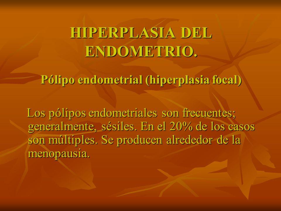 HIPERPLASIA ADENOMATOSA SIN ATIPIAS: Manejo: Depoprovera 150 mg/mes 3 dosis.