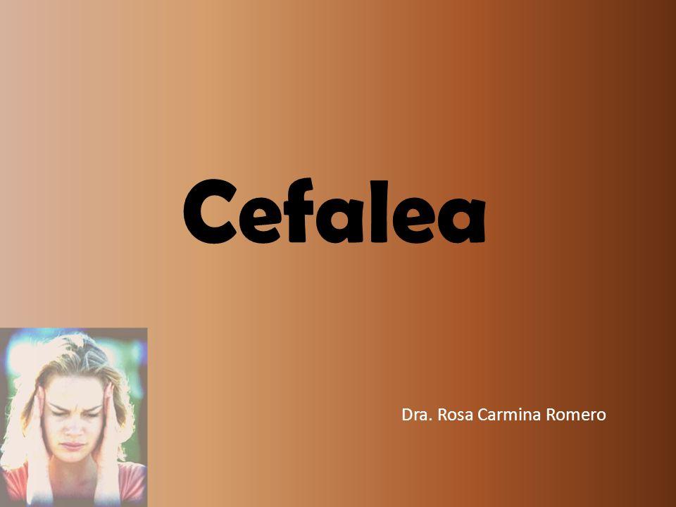 Cefalea Dra. Rosa Carmina Romero