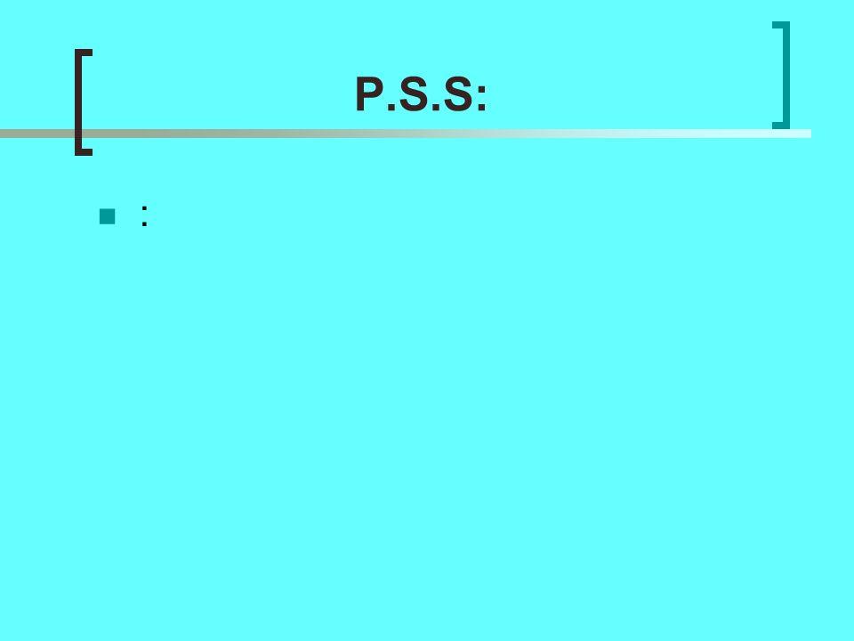 P.S.S: :