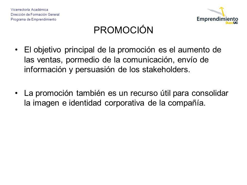 Vicerrectoría Académica Dirección de Formación General Programa de Emprendimiento PROMOCIÓN El objetivo principal de la promoción es el aumento de las