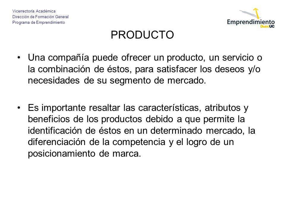 Vicerrectoría Académica Dirección de Formación General Programa de Emprendimiento PRODUCTO Una compañía puede ofrecer un producto, un servicio o la co