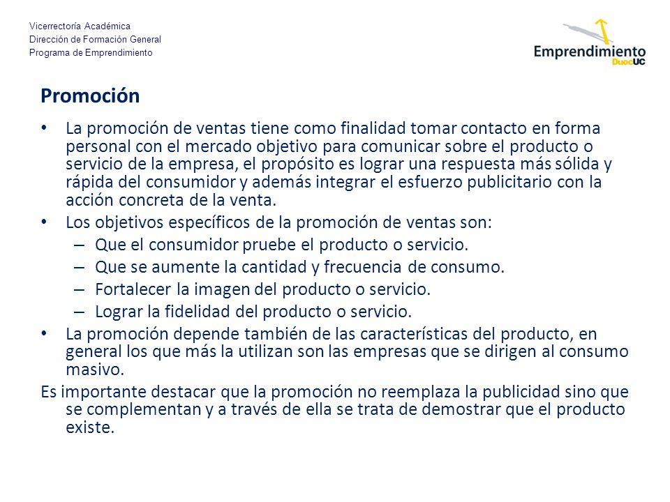 Vicerrectoría Académica Dirección de Formación General Programa de Emprendimiento Promoción La promoción de ventas tiene como finalidad tomar contacto