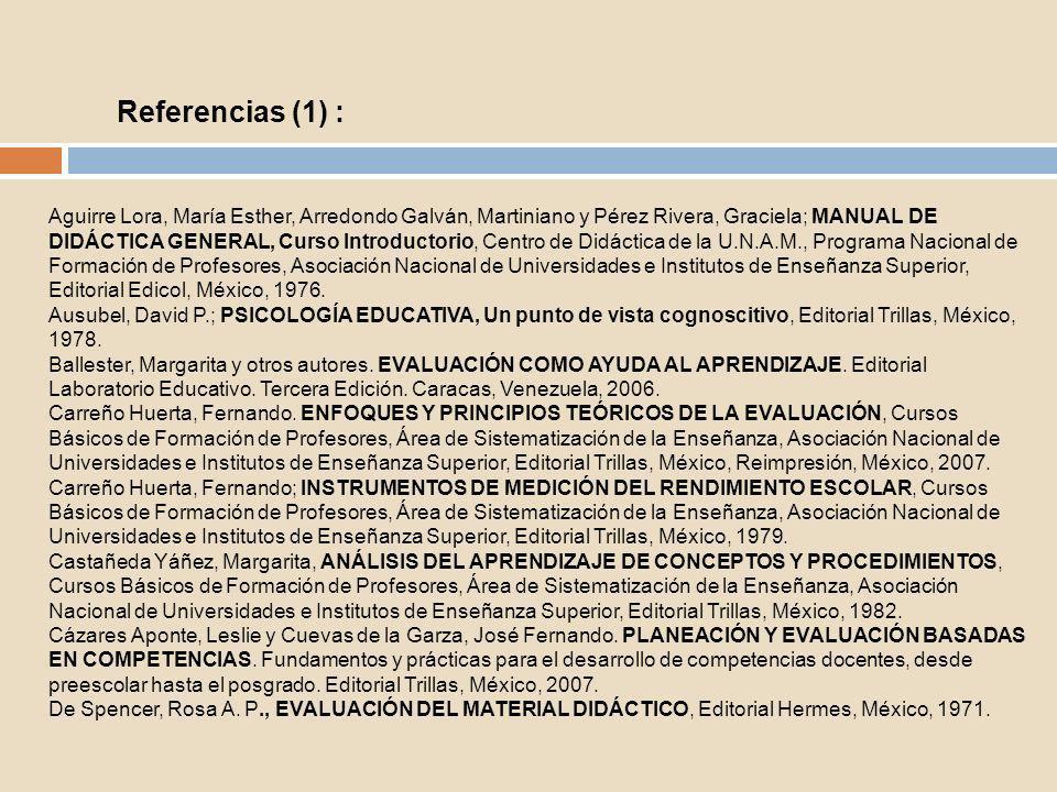 Aguirre Lora, María Esther, Arredondo Galván, Martiniano y Pérez Rivera, Graciela; MANUAL DE DIDÁCTICA GENERAL, Curso Introductorio, Centro de Didácti
