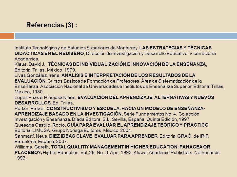 Instituto Tecnológico y de Estudios Superiores de Monterrey. LAS ESTRATEGIAS Y TÉCNICAS DIDÁCTICAS EN EL REDISEÑO, Dirección de Investigación y Desarr
