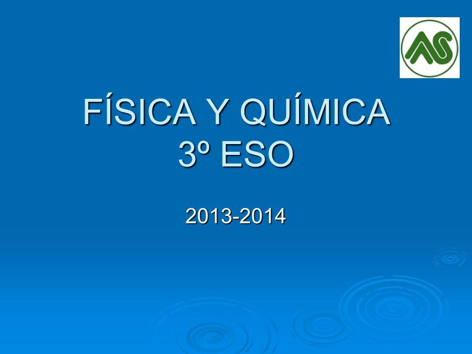 FÍSICA Y QUÍMICA 3º ESO 2013-2014