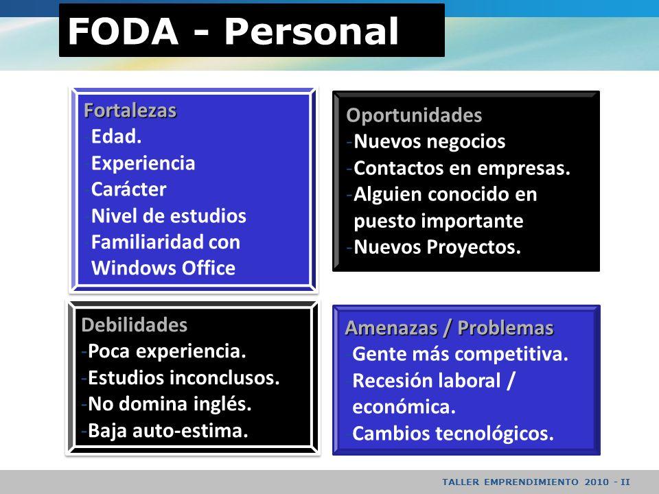 TALLER EMPRENDIMIENTO 2010 - II FODA - Personal Fortalezas -Edad.