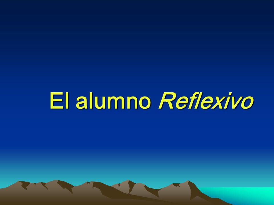 El alumno Reflexivo