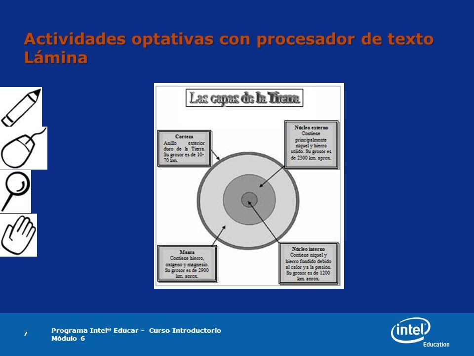 Programa Intel ® Educar - Curso Introductorio Módulo 6 7 Actividades optativas con procesador de texto Lámina