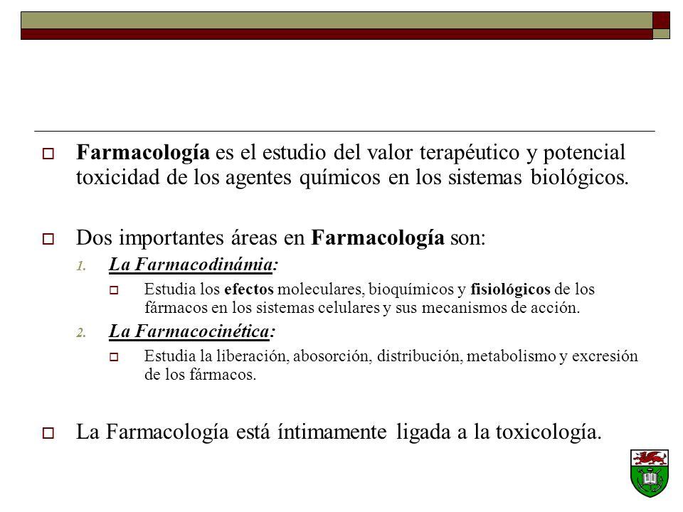 Farmacología es el estudio del valor terapéutico y potencial toxicidad de los agentes químicos en los sistemas biológicos.