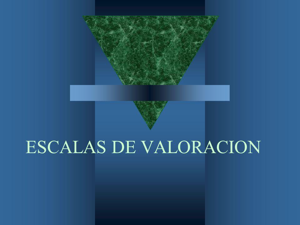 ESCALAS DE VALORACION