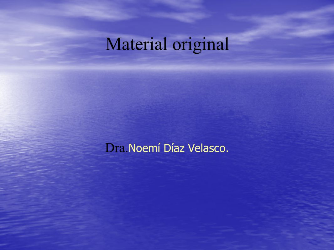Material original Dra. Noemí Díaz Velasco.
