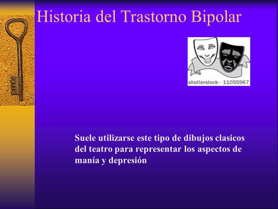 Historia del Trastorno Bipolar Suele utilizarse este tipo de dibujos clasicos del teatro para representar los aspectos de manía y depresión
