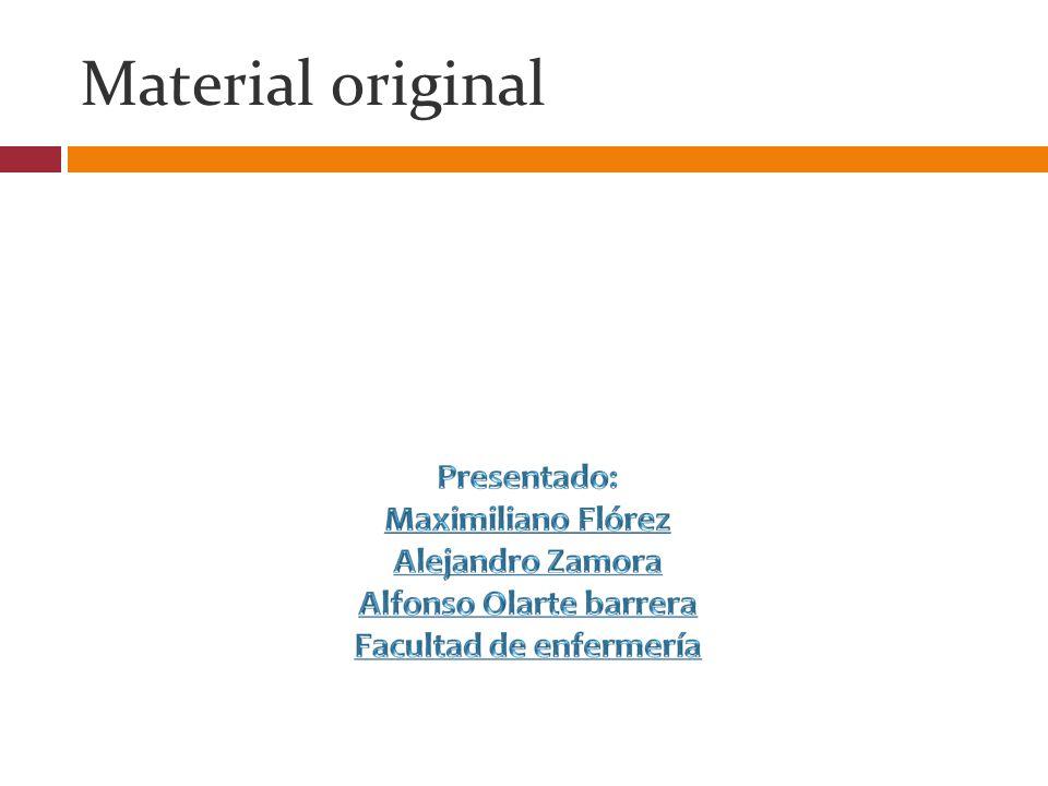 Material original