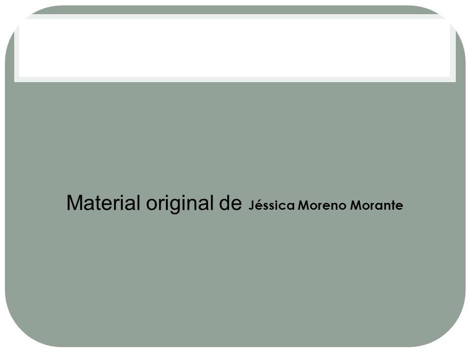Material original de Jéssica Moreno Morante