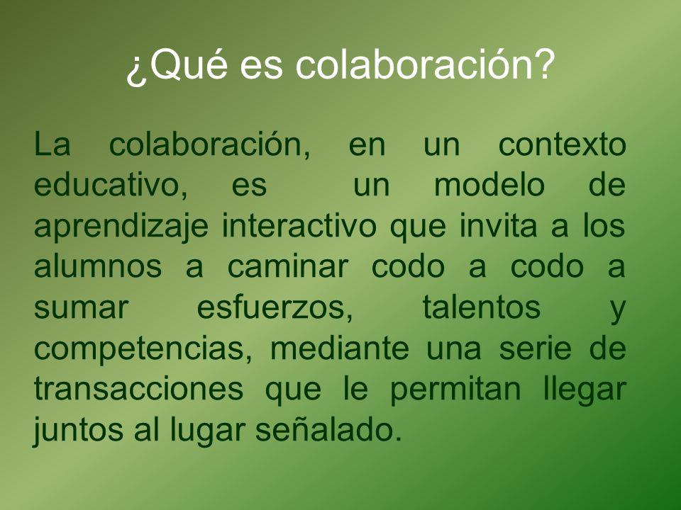 ¿Qué es colaboración? La colaboración, en un contexto educativo, es un modelo de aprendizaje interactivo que invita a los alumnos a caminar codo a cod