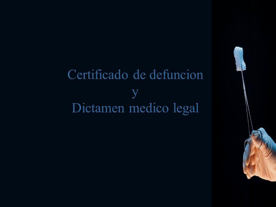 CERTIFICACIÓN Art. 317 y 318 especifica como se determina la certificación de la muerte.