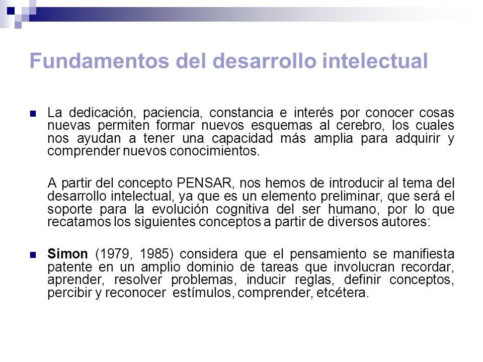 Fundamentos del desarrollo intelectual Mayer, 1993, sugiere una definición general única, que incluye tres conceptos básicos: 1.