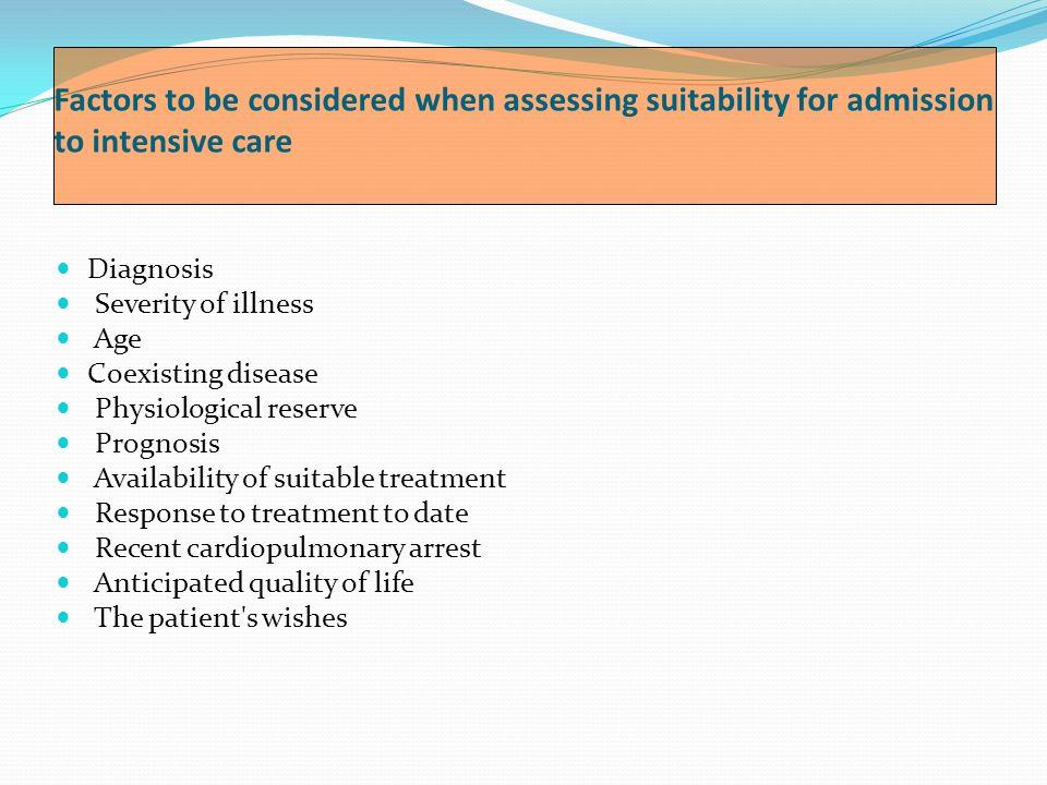CONSIDERACIONES GENERALES Por norma general los pacientes admitidos a UCI deben ser agudos graves o críticos con posibilidades de recuperación.