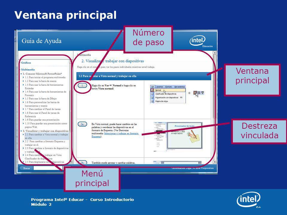 Programa Intel ® Educar - Curso Introductorio Módulo 2 Ventana principal Destreza vinculada Número de paso Menú principal
