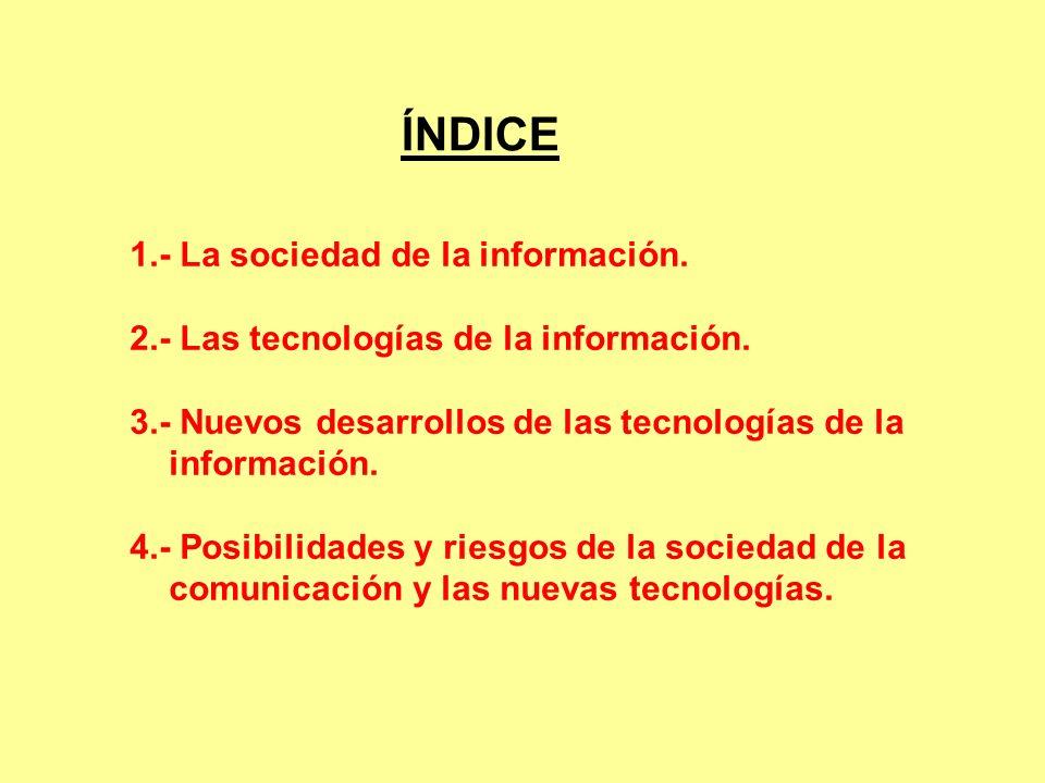 1.La sociedad de la información.