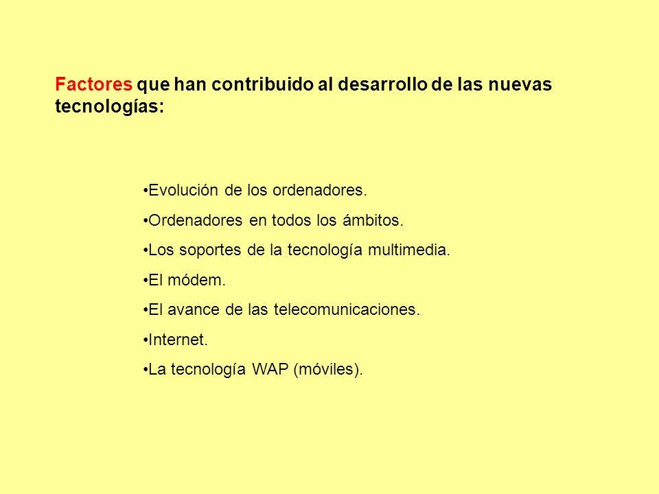 3.Nuevos desarrollos de las tecnologías de la información.