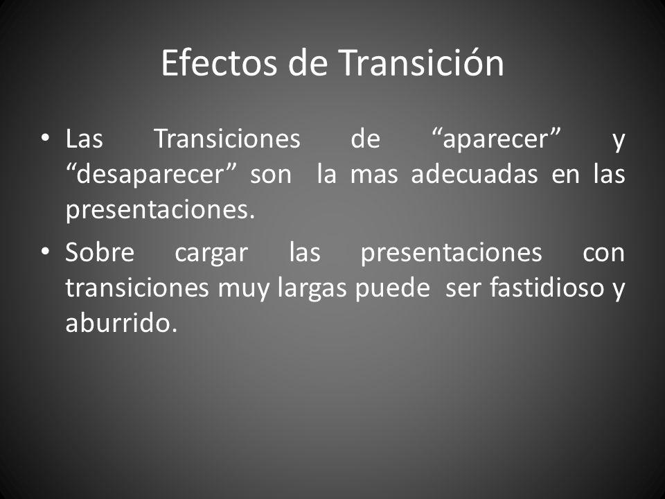 Efectos de Sonido Los Sonidos pueden distraer a la audiencia y perder la atención en la presentación.
