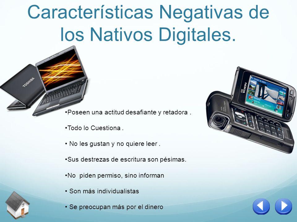 Características Negativas de los Nativos Digitales.