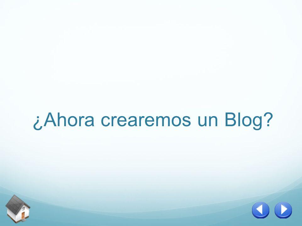 ¿Ahora crearemos un Blog