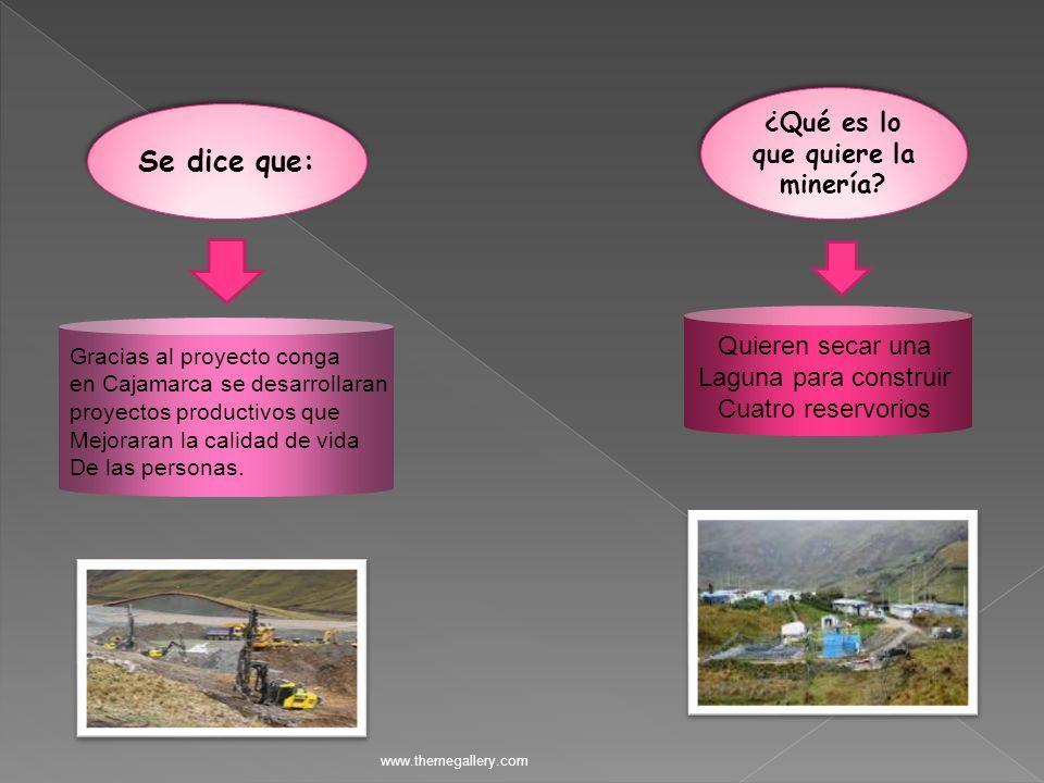 www.themegallery.com Gracias al proyecto conga en Cajamarca se desarrollaran proyectos productivos que Mejoraran la calidad de vida De las personas. Q