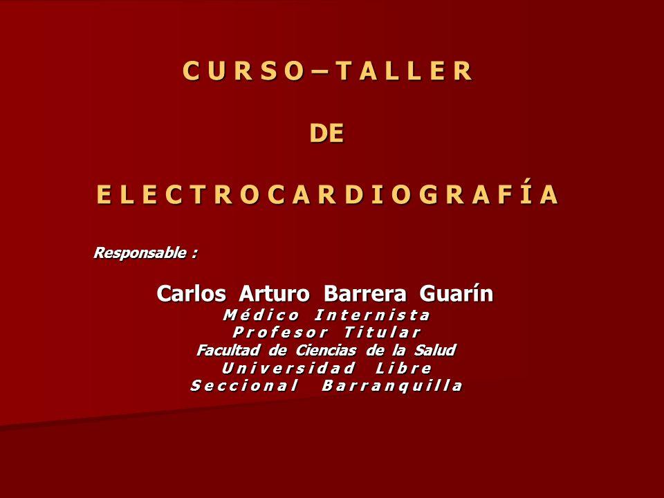 CURSO – TALLER DE E L E C T R O C A R D I O G R A F Í A Sistema de Conducción Sistema de Conducción