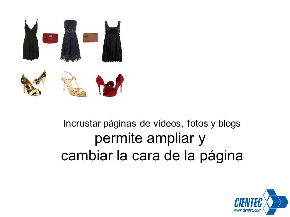 Incrustar páginas de vídeos, fotos y blogs permite ampliar y cambiar la cara de la página